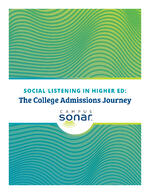 Social Listening in Higher Ed: The College Admissions Journey