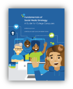 Fundamentals of Social Media Strategy: A Guide for College Campuses